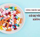 Uống kháng sinh nhiều có bị vô sinh không? Giải đáp chi tiết 11