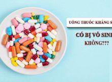 Uống kháng sinh nhiều có bị vô sinh không? Giải đáp chi tiết 1